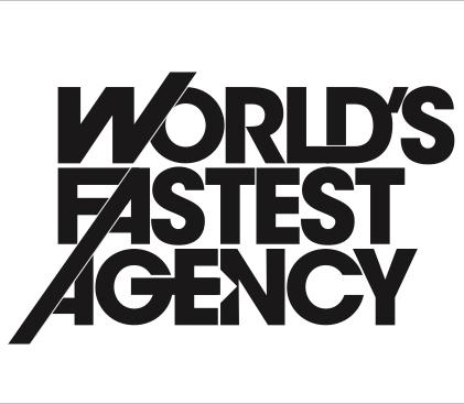 world's fastest agency